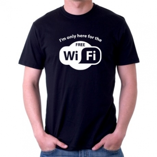 I´M ONLY HERE FOR THE FREE WIFI